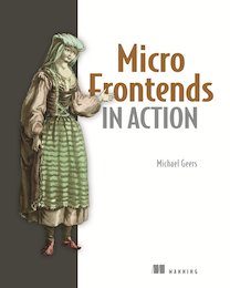 Micro Frontends in Action - Michael Geers